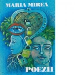 Poezii - Maria Mirea