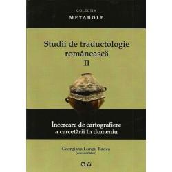 Studii de traductologie romaneasca (Vol. 2) - Georgiana Lungu-Badea