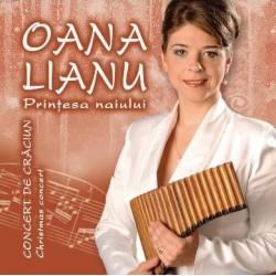 CD Oana Lianu, Printesa naiului - Concert de Craciun - Christmas concert