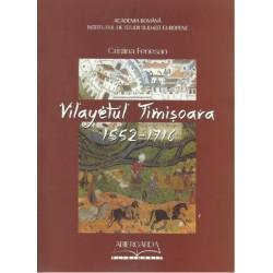 Vilayetul Timișoara. 1552 - 1716 - Cristina Fenesan