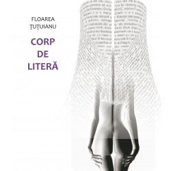 Corp de litera, corp transfigurat -Floarea Tutuianu