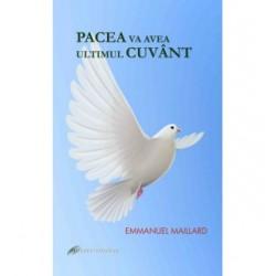 Pacea va avea ultimul cuvant -Sora Emmanuel Maillard