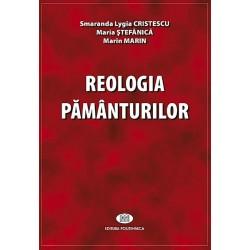 Reologia pământurilor - Smaranda Lygia Cristescu, Maria Ştefănică, Marin Marin