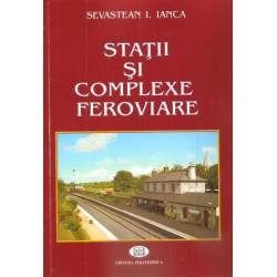 Staţii şi complexe feroviare - Sevastean I. Ianca
