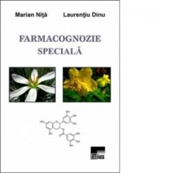Farmacognozie speciala - Marian Nita, Laurentiu Dinu