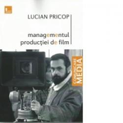 Managementul productiei de film - Lucian Pricop
