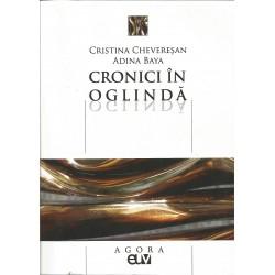 Cronici in oglinda - Cristina Cheveresan, Adina Baya