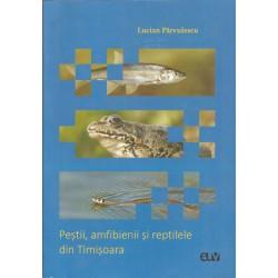 Pestii, amfibienii si reptilele din Timisoara - Lucian Parvulescu
