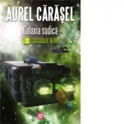 Galaxia Sudica 2. Cascada de neon - Aurel Carasel