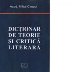 Dictionar de teorie si critica literara - Mihai Cimpoi