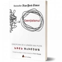 Esentialismul. Disciplina de a urmari mai putin (audiobook) - Greg McKeown