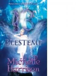 13 blesteme (vol. 2 din seria 13 Comori) - Michelle Harrison