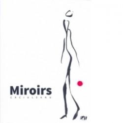 Miroirs - Gigi Caciuleanu