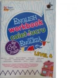 English workbook caiet de lucru limba engleza 6+Level 4 -
