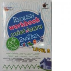 English workbook caiet de lucru limba engleza 5+ Level 3 -