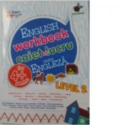 English workbook caiet de lucru limba engleza 4+ Level 2 -