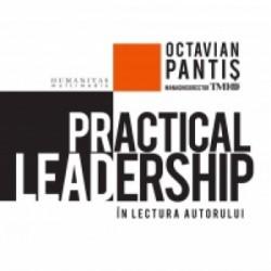 Practical Leadership (Audiobook) - Octavian Pantis