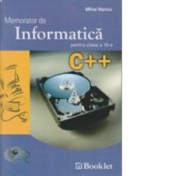Memorator de informatica pentru clasa a X-a C++ - Mihai Nancu