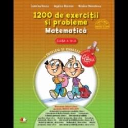 1200 de exercitii si probleme. Matematica. Clasa a IV-a - Angelica Gherman