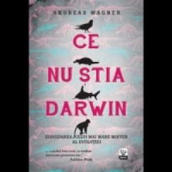 Ce nu stia Darwin - Andreas Wagner