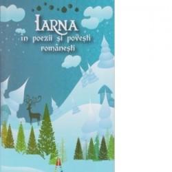 Iarna in poezii si povesti romanesti -