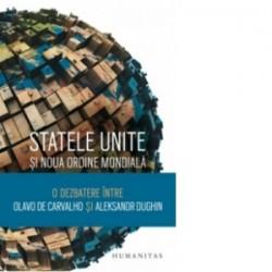 Statele Unite si Noua Ordine Mondiala. O dezbatere intre Olavo de Carvalho si Aleksandr Dughin - Olavo de Carvalho, Aleksandr D