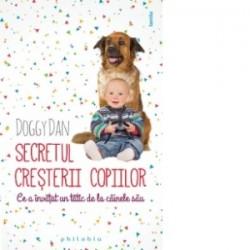 Secretul cresterii copiilor - Ce a invatat un tatic de la cainele sau - Doggy Dan
