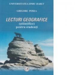Lecturi geografice (stiintifice) pentru studenti - Grigore Posea