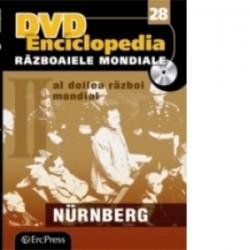 DVD Enciclopedia Razboaiele Mondiale (nr. 28). Al doilea razboi mondial - Nurnberg -