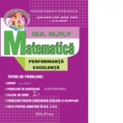 Matematica clasele III-IV-V pentru performanta si excelenta - Ilie Petre Iambor