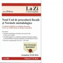 Noul Cod de procedura fiscala si Normele metodologice de aplicare. Cod 606. Actualizat la 25.05.2016 -