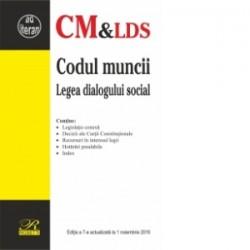 Codul muncii si Legea dialogului social - Editia a 7-a (actualizat 1 noiembrie 2016) -