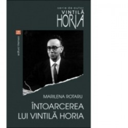 Intoarcerea lui Vintila Horia -