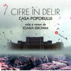 Cifre in delir. Casa Poporului / House of the People. When Big is not Beautiful - Ioana Ieronim