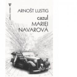 Cazul Mariei Navarova - Lustig Arnost