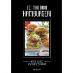 Cei mai buni hamburgeri - Retete clasice, vegetariene si vegane - Iris Ottinger