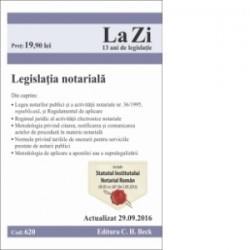 Legislatia notariala. Cod 620. Actualizat la 29 septembrie 2016 -