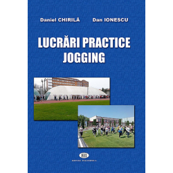 Lucrări practice jogging - Daniel Chirilă, Dan Ionescu