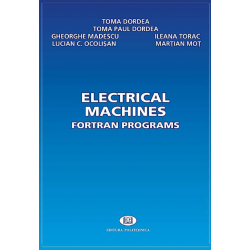 Electrical machines. Fortran Programs - Toma Dordea