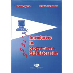Introducere în programarea calculatoarelor - Ioana Şora, Doru Todinca