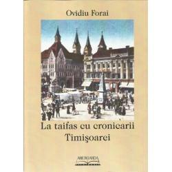 300 de ani de cucerire a cetatii Timisoara - Daniel Vighi, Viorel Marineasa (ed.)