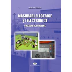 Măsurători electrice şi electronice. Culegere de probleme - Daniel Belega