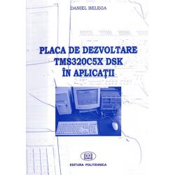 Placa de dezvoltare TMS320C5C DSK în aplicaţii - Daniel Belega
