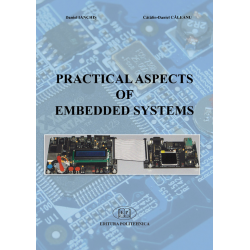 Practical aspects of embedded systems - Daniel Ianchiş, Cătălin-Daniel Căleanu