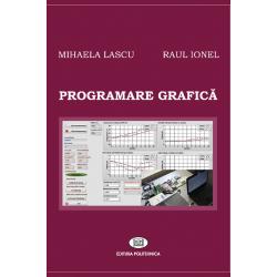 Programare grafică - Mihaela Lascu, Raul Ionel