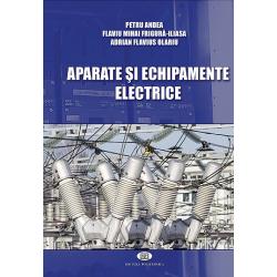 Aparate şi echipamente electrice - Petru Andea, Flaviu Mihai Frigură-Iliasa, Adrian Flavius Olariu