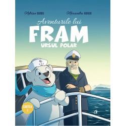 Aventurile lui Fram, ursul polar - Adrian Barbu, Alexandra Abagiu