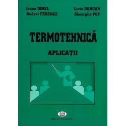 Termotehnică. Aplicaţii - Ioana Ionel, Liviu Dungan, Andrei Ferencz, Gheorghe Pop