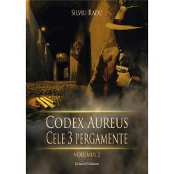 Codex Aureus (vol. 2). Cele trei pergamente - Silviu Radu