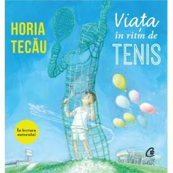 Viata in ritm de tenis (AUDIOBOOK) In lectura autorului - Horia Tecău